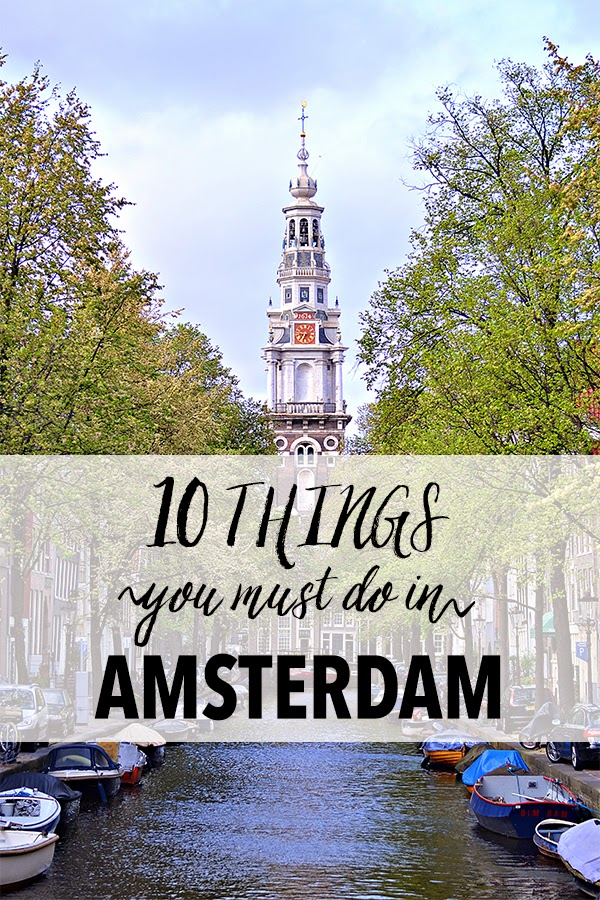 10 Things: Amsterdam
