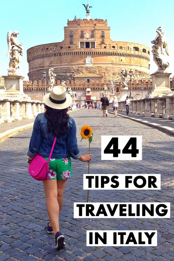 44 Tips for Traveling in Italy